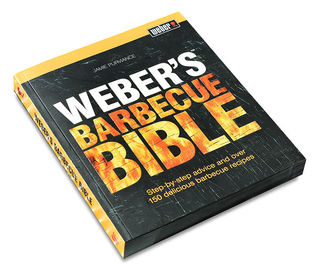 Webers Barbecue Bible